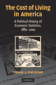 Thomas A. Stapleford, Cost of Living in America: A Political History of Economic Statistics